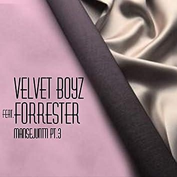 Mansejuntti, Pt. 3 (feat. Forrester)