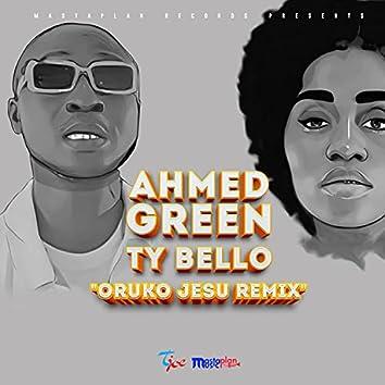 Oruko Jesu (Remix)