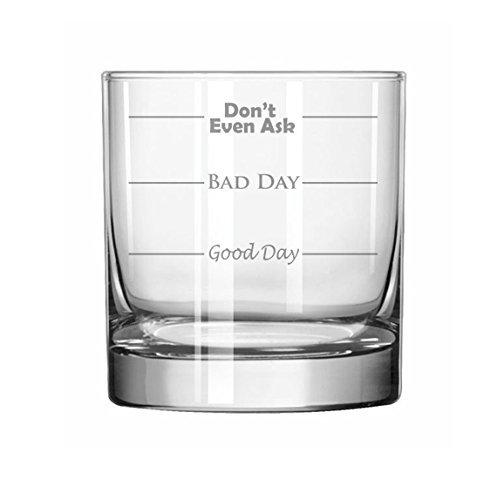 11 oz Rocks Whiskey Highball Glass Funny Good Day Bad Day Don