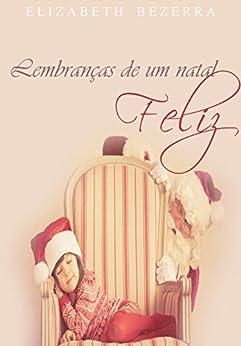 Lembranças de um natal feliz - Série New York: Bônus de Natal por [Elizabeth Bezerra]