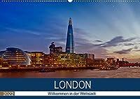 LONDON Willkommen in der Weltstadt (Wandkalender 2022 DIN A2 quer): Zwischen Moderne und Historie (Monatskalender, 14 Seiten )
