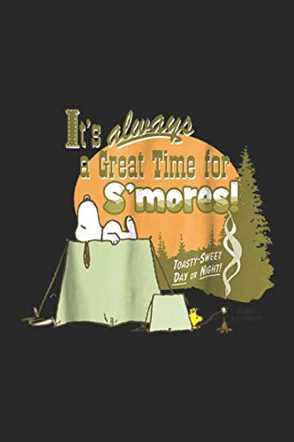 it's always a great time for s'mores! Toasty-sweet day or night!: Peanuts Snoopy Great Time for S'Mores Journal/Notebook Blank Lined Ruled 6x9 100 Pages