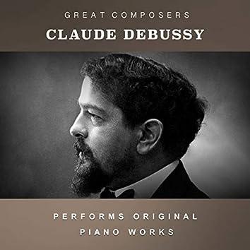 Claude Debussy Performs Original Piano Works