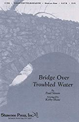 Simon And Garfunkel: Bridge Over Troubled Water (SATB). Partitions pour SATB, Accompagnement Piano