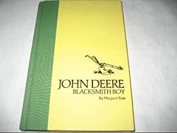 John Deere Blacksmith Boy - Book  of the Childhood of Famous Americans