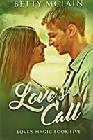 Love's Call: Premium Hardcover Edition