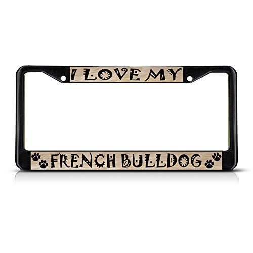 Sign Destination Metal Insert License Plate Frame French Bulldog Dog Pet Weatherproof Car Accessories Black 2 Holes Solid Insert 1 Frame