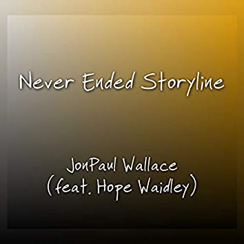 Never Ended Storyline (feat. Hope Waidley)
