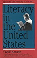 Literacy in the United States: Readers and Reading Since 1880