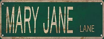 Mary Jane Lane Street Sign 6x16 inch Vintage Rustic Retro Wall Decor Funny Metal Tin Sign