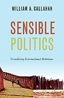 Sensible Politics: Visualizing International Relations