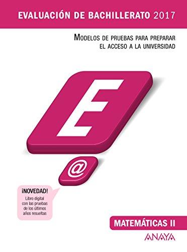 Matemáticas II (Evaluación de Bachillerato 2017) - 9788469834350 (Modelos de Pruebas de Evaluación de Bachillerato)