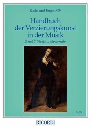 Handbuch der Verzierungskunst in der Musik 7: Streichinstrumente