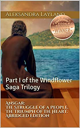 Ansgar: The Struggle of a People. The Triumph of the Heart. Abridged Edition