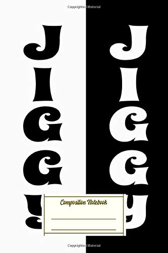Composition Notebook: Do You Want To Jiggy Jiggy Composition Notebook for Students