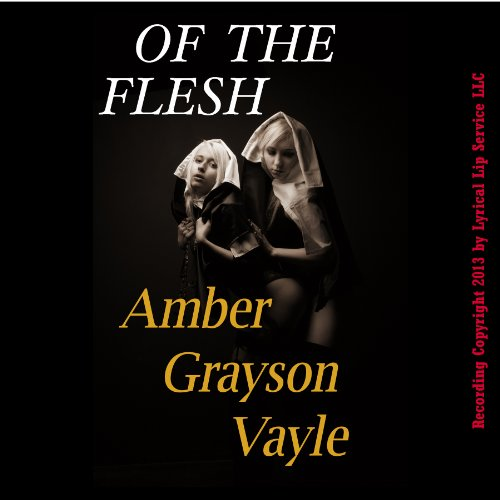 Of the Flesh: A Virgin Schoolgirl's First Sex Encounter audiobook cover art