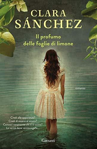 Il profumo delle foglie di limone (Italian Edition)