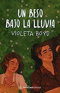 Un beso bajo la lluvia par Violeta Tamai (Vhaldai) Boyd Castillo
