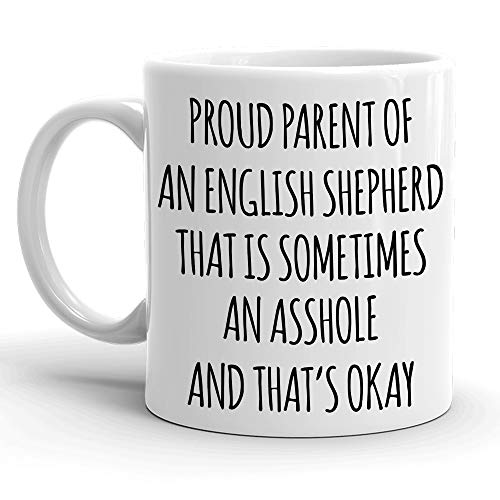 Proud Parent of An English Shepherd Gift Mug for Women and Men, Funny English Shepherd Dog Mug for Him or Her, Great Dog Mom or Dad Coffee Cup for K-9 Lovers, Christmas Birthday Present