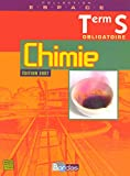 CHIMIE TERM S OBLIG ESPACE 07 (Espace lycée) (French Edition)