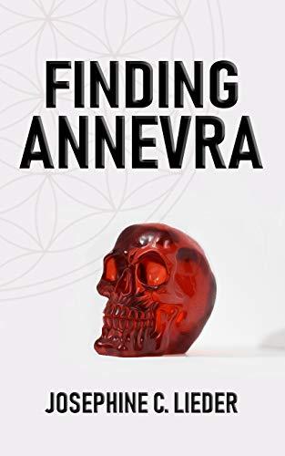 Finding Annevra (The Annevra Series) (Volume 1)