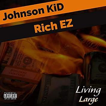 Living Large (feat. Rich Ez)