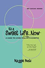 It's a Sweet Life...Now