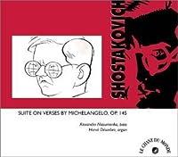 Shostakovich: Suite on Verses by Michelangelo