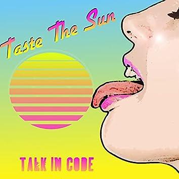 Taste the Sun