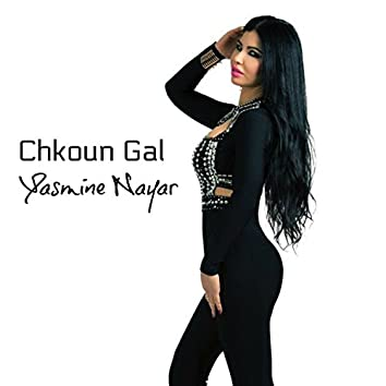 Chkoun Gal