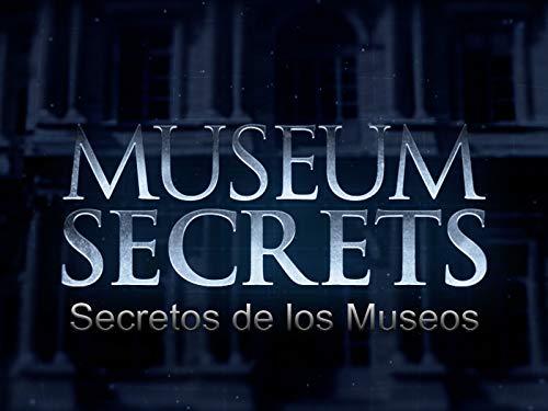 Secretos de los Museos - Museum Secrets
