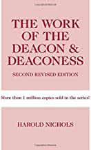 The Work of the Deacon & Deaconess (Work of the Church)