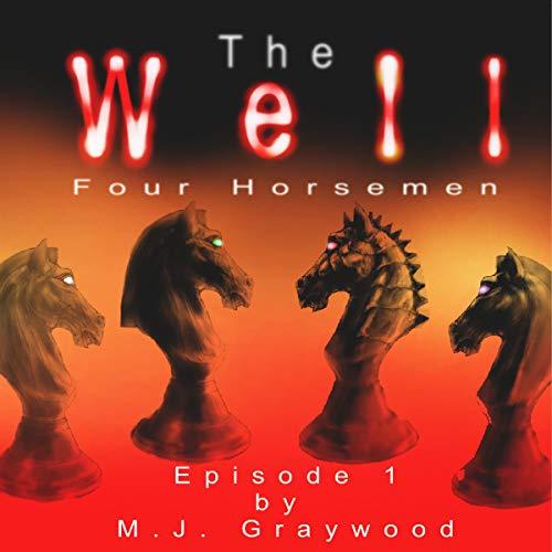 The Well: Four Horsemen audiobook cover art