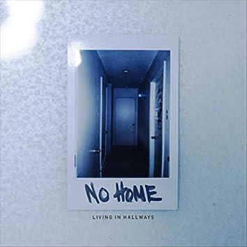 Living in Hallways