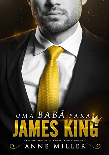 Uma Babá Para James King (Dinastia King)