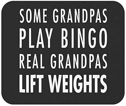 Alfombrilla de ratón para abuelo, alfombrilla para el día del padre, algunos abuelos juegan al bingo, abuelos reales, levantan pesas, camiseta negra para oficina, póster, alfombrilla para ratón