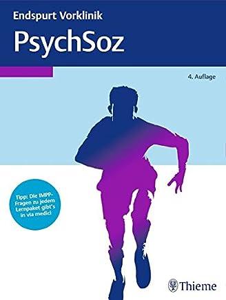 Endspurt Vorklinik PsychSoz Die Skripten fürs Physiku by