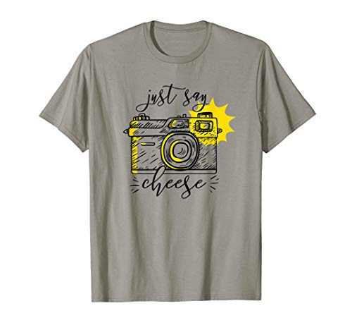 JUST SAY CHEESE Illustrated Camera Photographer Meme Gift T-Shirt