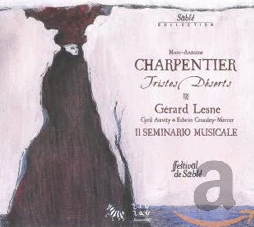M-A. Charpentier - Tristes déserts, Orphée Descendant aux Enfers