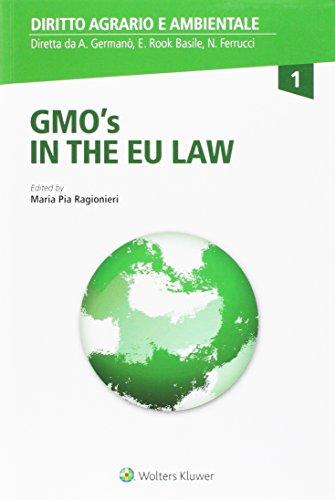GMO's in the EU law. Ediz. italiana