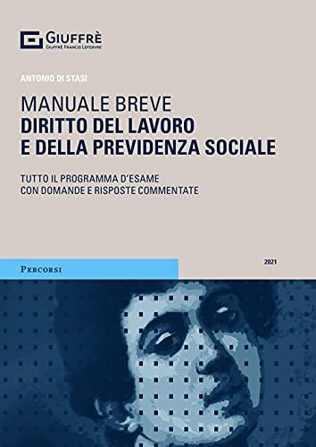 Manuale breve diritto del lavoro e della previdenza sociale