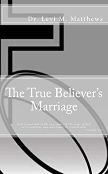 Paperback The True Believer's Marriage Book