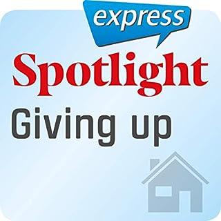 Spotlight express - Mein Alltag: Wortschatz-Training Englisch - Dinge aufgeben                   Autor:                                                                                                                                 div.                               Sprecher:                                                                                                                                 div.                      Spieldauer: 15 Min.     Noch nicht bewertet     Gesamt 0,0