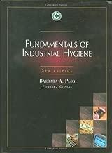 Fundamentals of Industrial Hygiene, Fifth Edition 5th by Barbara A. Plog (2001) Hardcover