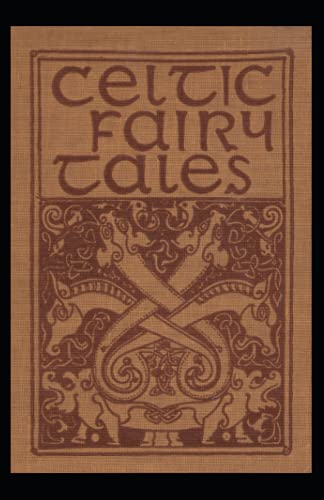 Celtic Fairy Tales: Joseph Jacobs (Political, Social Science, Classics, Literature) [Annotated]