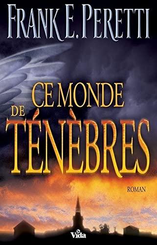 Ce monde de ténèbres (French Edition)