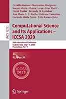 Computational Science and Its Applications – ICCSA 2020: 20th International Conference, Cagliari, Italy, July 1–4, 2020, Proceedings, Part V (Lecture Notes in Computer Science, 12253)