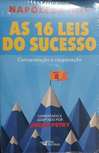 As 16 Leis do Sucesso Vol 8 Concentração e Cooperação