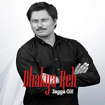 Dhakya Reh