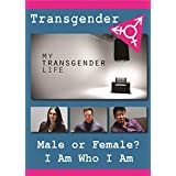 My Transgender Life: What It's Like to be Transgender & Transition toa Different Sex [DVD]